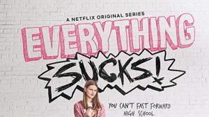 Everything Sucks! – TV Show Review