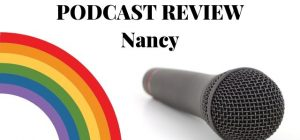 Nancy – Podcast Review