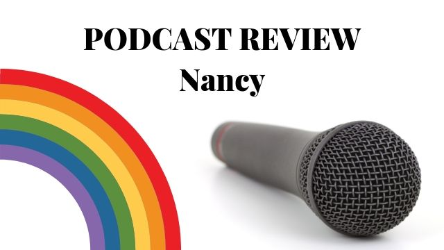 Podcast Review - Nancy
