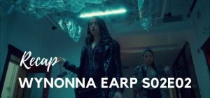 Wynonna Earp Recap - Season 02, Episode 02