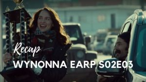Wynonna Earp Recap – Season 02, Episode 03
