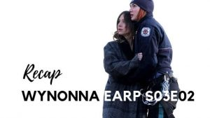 Wynonna Earp Recap – S03E02: When You Call My Name