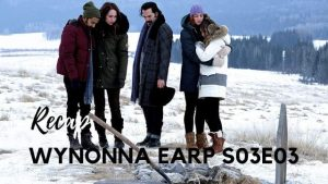 Wynonna Earp Recap – S03E03: Colder Weather