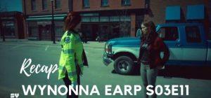 Wynonna Earp Recap – S03E11: Daddy Lessons