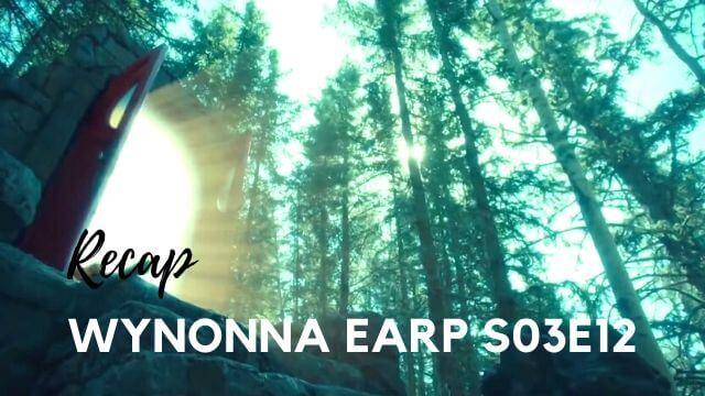 Wynonna Earp Recap of S03E12